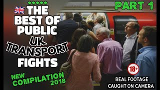 (COMPILATION) The Best Of UK Public Transport Fights....... PART 1