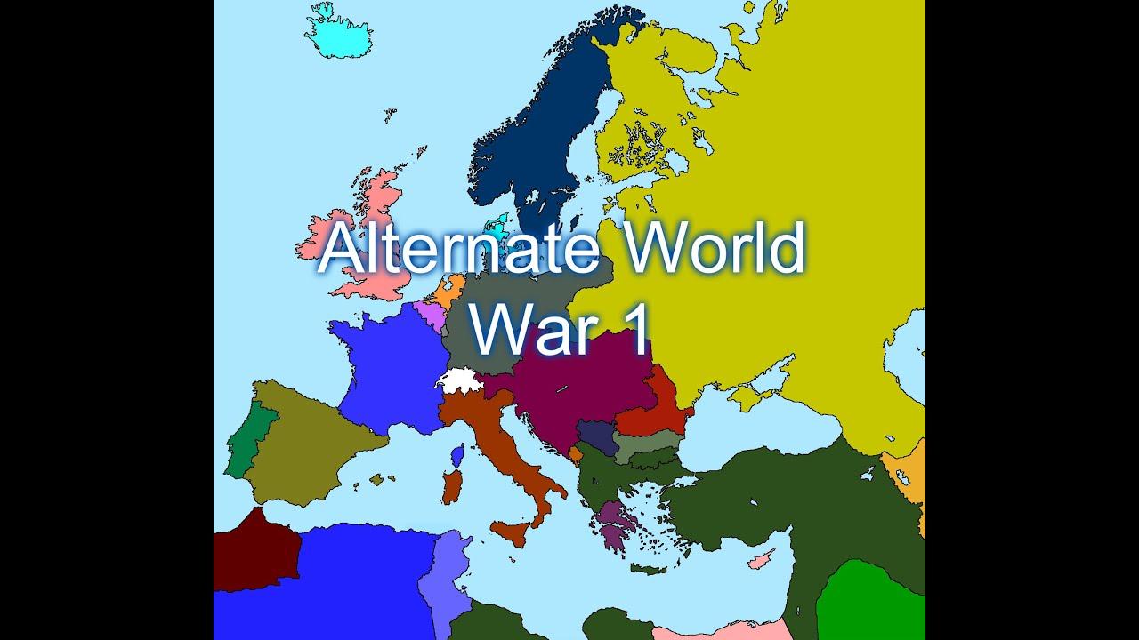 7735b2738 Alternate World War 1 - YouTube