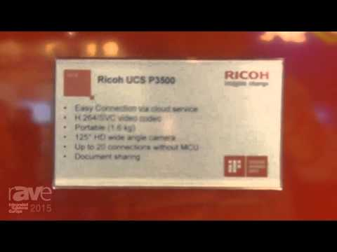 ISE 2015: Ricoh Showcases Their Portfolio of Communication Services Products