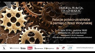 Relacje polsko-ukraińskie a pamięć o Rzezi Wołyńskiej