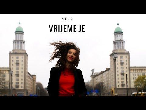 Nela - Vrijeme je (Official Video) Mp3