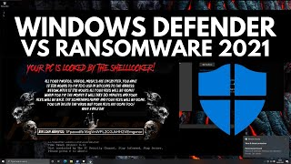 Windows Defender vs Ransomware in 2021