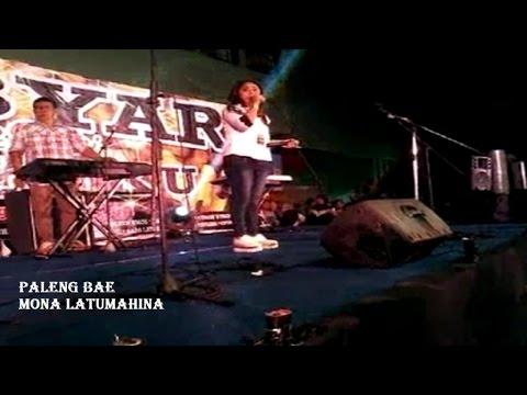 LIVE - MONA LATUMAHINA PALENG BAE GEBYAR ARTIS MALUKU OTISTA