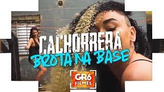Baixar MC Cachorrera - Brota na Base (GR6 Filmes) DJ Leozinho MPC