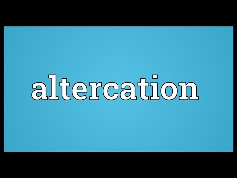 Altercation Meaning