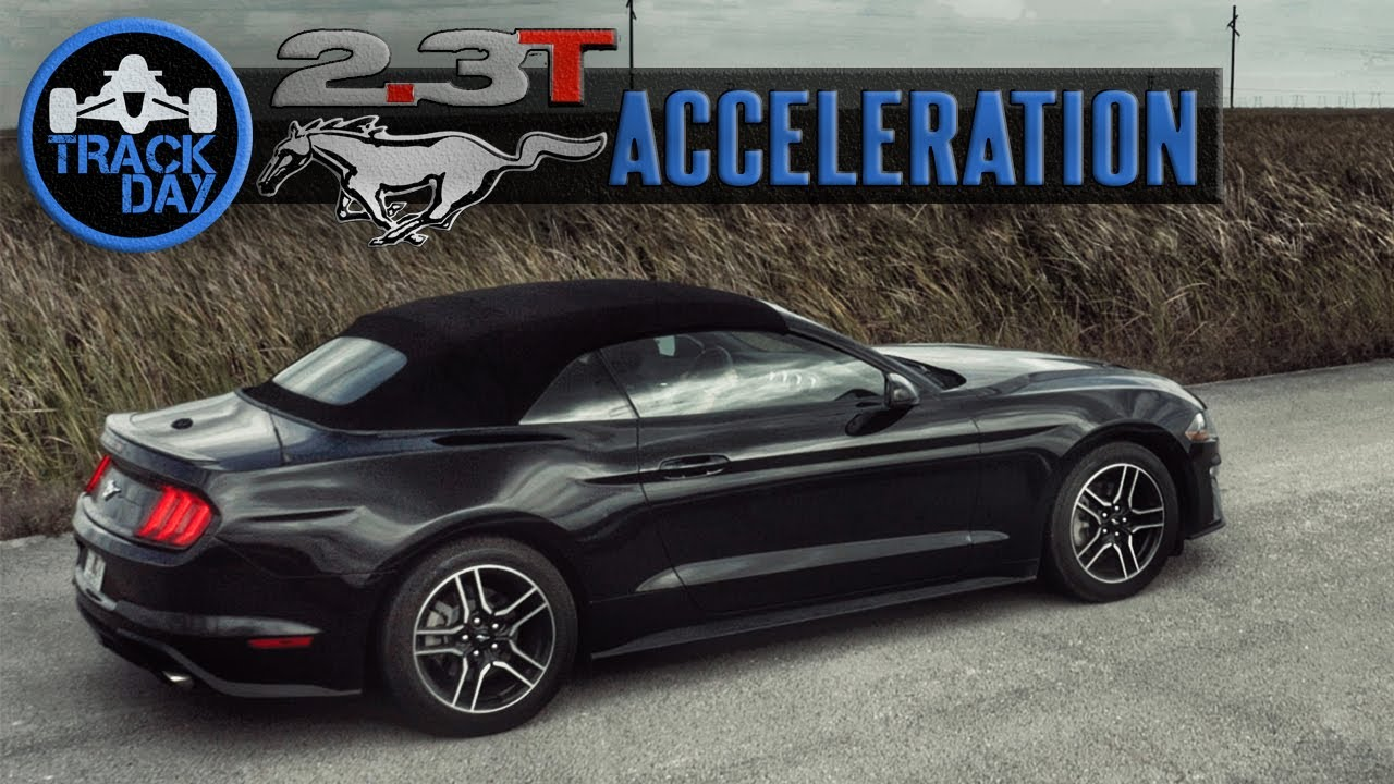 How fast is the ecoboost mustang 2 3l premium 310hp acceleration test review