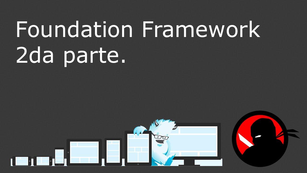 Introducción a Foundation Framework 2da. parte