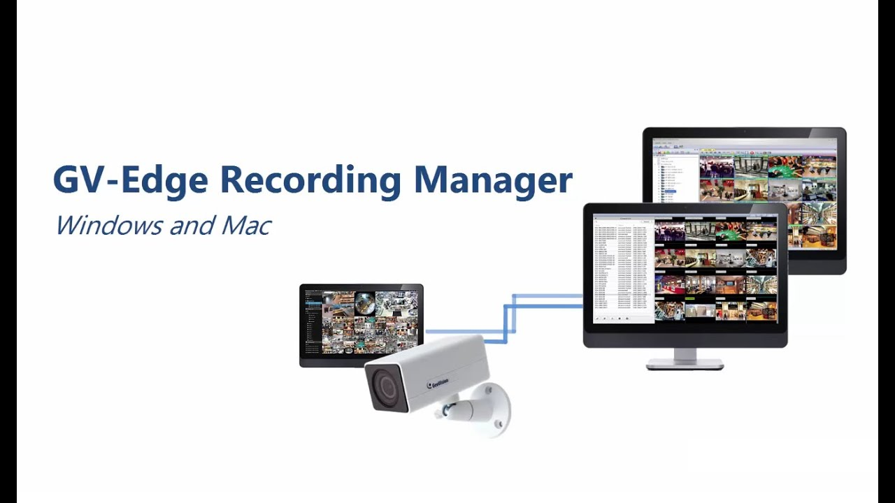 GV‐Edge Recording Manager (Windows Version) - Edge Recording Manager
