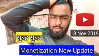 New Update YouTube Monetization | 4000 Hour WatchTime & 1000 Subscriber