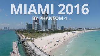Miami 2016 dronem Phantom 4