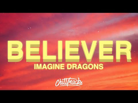 Imagine Dragons - Believer (Lyrics)