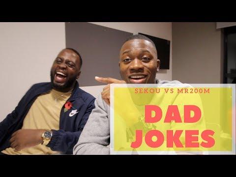 DAD JOKES   Sekou vs Mr200m (Episode 3)
