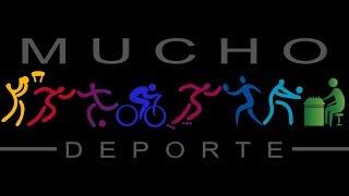 Mucho Deporte - 15 mayo 2019
