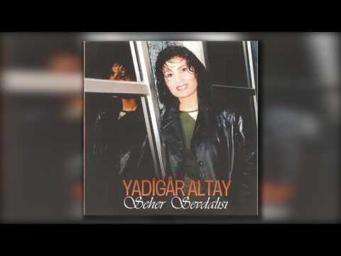 Yadigar Altay - Yayla Yolları