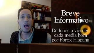 Breve Informativo - Noticias Forex del 7 de Diciembre del 2017