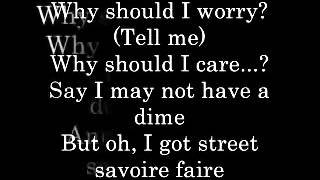 Why Should I Worry Lyrics