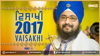 Part 1 - VAISAKHI SAMAGAM 2017 - G_Parmeshar Dwar