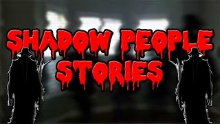5 True Shadow People Stories
