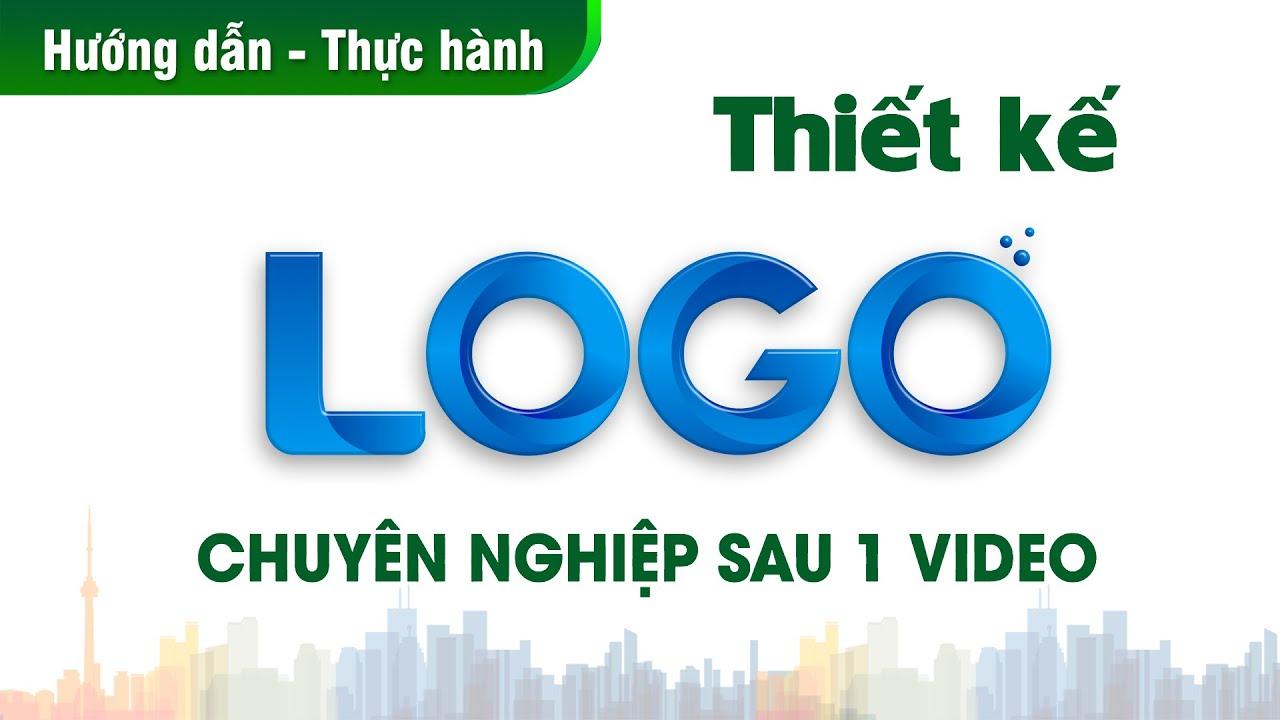 Hướng dẫn thiết kế logo chuyên nghiệp | Tutorial logo design