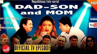 New Newari Comedy Show || Dad Son & Mom || Episode 74