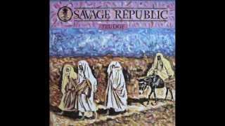 Savage Republic - Trek