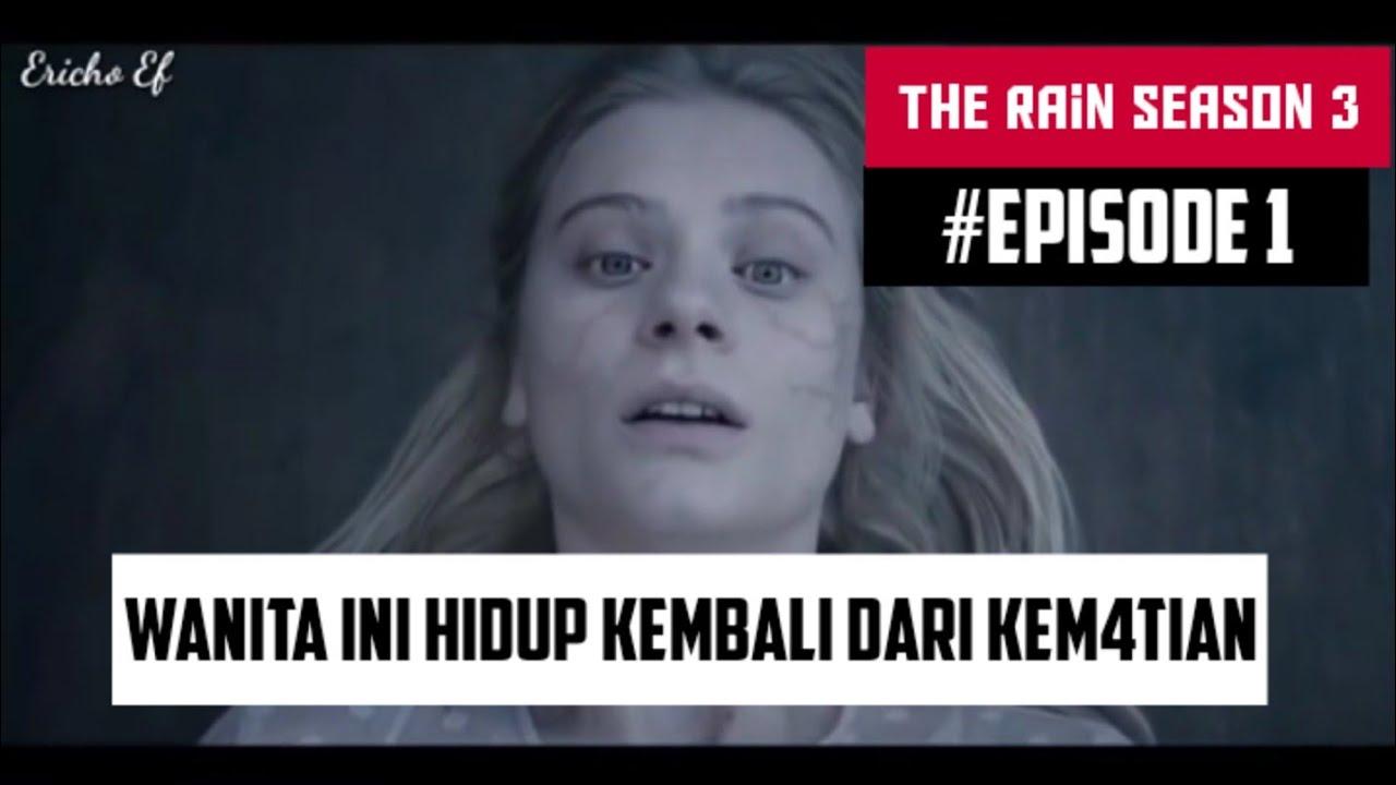 Download WANITA YANG HIDUP KEMBALI || ALUR CERITA FILM THE RAIN SEASON 3 EPISODE 1