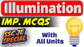 Illumination Important MCQs | Top Important Illumination MCQs for SSC-JE in Hindi