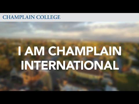 I Am Champlain International   Champlain College