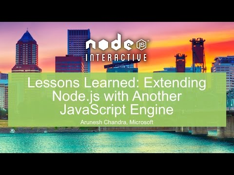 Lessons Learned: Extending Node.js with Another JavaScript Engine -