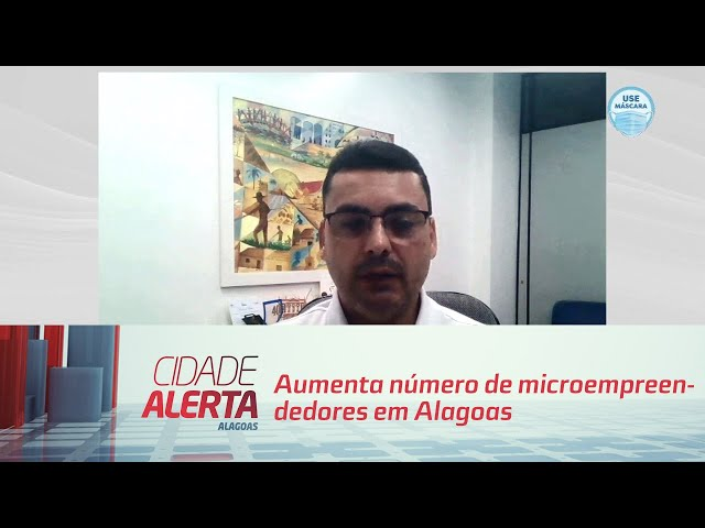 Aumenta número de microempreendedores em Alagoas