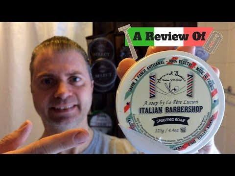 Le Pere Lucien Italian Barbershop Soap Review