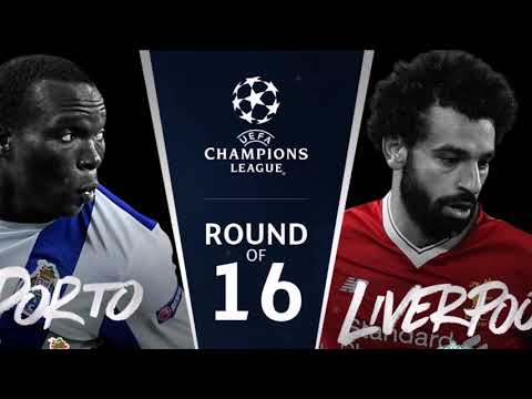 FC Porto vs Liverpool - 14 FEB 2018 CHAMPIONS LEAGUE | ROUND OF 16