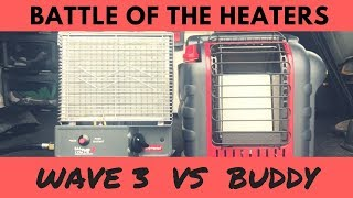 BATTLE OF THE HEATERS | WAVE 3 VS BUDDY