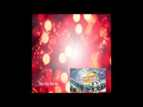 Star City Tara Na