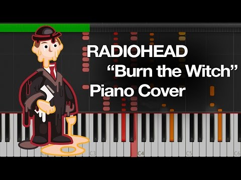 Radiohead - Burn the Witch Piano Cover (Synthesia)