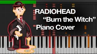 "Radiohead: ""Burn the Witch"" [Synthesia]"
