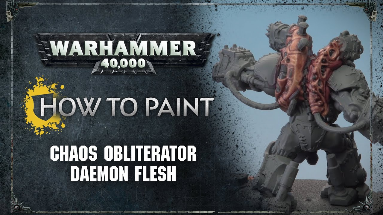 Download How to Paint: Chaos Obliterator Daemon Flesh