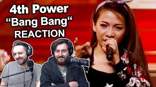 "Singers FIRST TIME Reaction/Review To ""4th Power - Bang Bang (The X Factor)"""