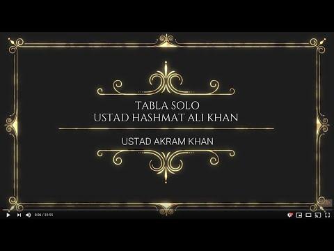 Ustad Hashmat Ali Khan Tabla Solo W/ Akram Khan (2014)