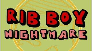 Baixar Rib Boy Nightmare