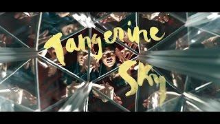 Blackbird Blackbird Tangerine Sky Official Video