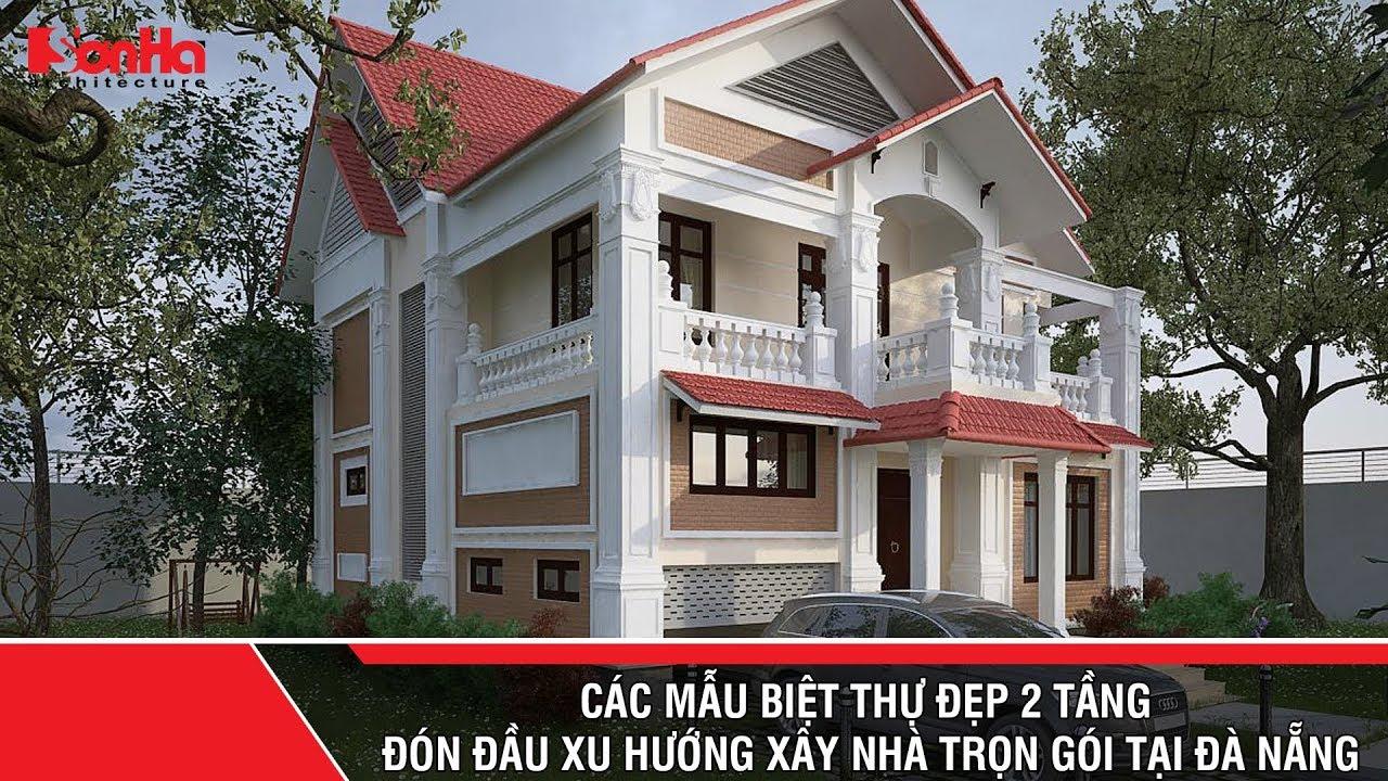 Các mẫu biệt thự đẹp 2 tầng đón đầu xu hướng xây nhà trọn gói tại Đà Nẵng