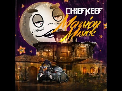 Chief Keef - Mansion Musick (Unreleased Mixtape)