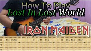 IRON MAIDEN - Lost In Lost World - GUITAR LESSON WITH TABS