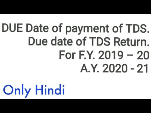 What Is The Due Date Of TDS Payment & Return For F.Y. 2019 - 2020