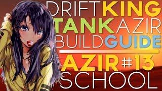 BEST AZIR BUILD FULL GUIDE!!!   Azir School Episode 13