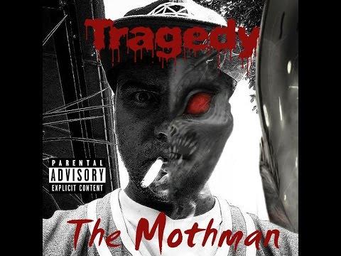 Tragedy - The Mothman (2016) - Full Album - [Rap/Hip-Hop Music]