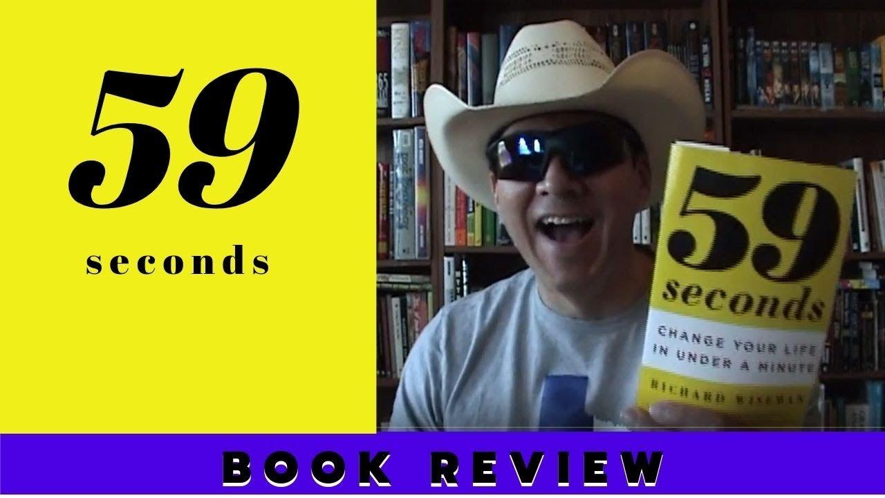 59 Seconds Richard Wiseman 59 secondsrichard wiseman book review