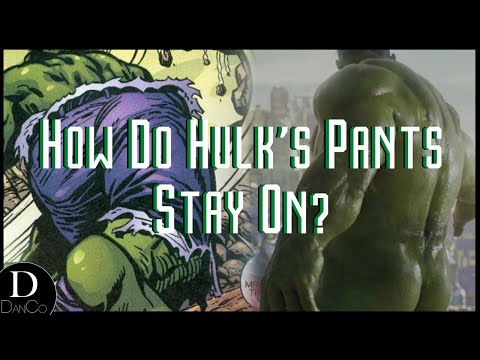 How Do Hulk's Pants Stay On?