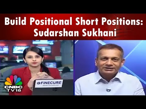 Build Positional Short Positions on the Downside: Sudarshan Sukhani | Trading Hour -21st May